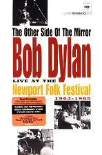 THE OTHER SIDE OF THE MIRROR: LIVE AT NEWPORT FOLK FESTIVAL 1963-1965