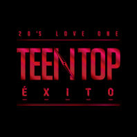 TEEN TOP EXITO: 20`S LOVE ONE
