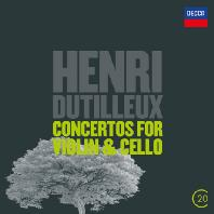 CONCERTOS FOR VIOLIN & CEDLLO/ CHARLES DUTOIT [20TH CENTURY] [뒤티외: 바이올린 협주곡, 첼로 협주곡 (20C)