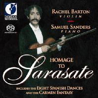 HOMAGE TO SARASATE/ RACHEL BARTON, SAMUEL SANDERS [SACD HYBRID] [사라사테 예찬: 바이올린 소품집]