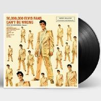 50,000,000 ELVIS FANS CAN'T BE WRONG [180G LP]