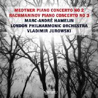 PIANO CONCERTO NO.3 & NO.2/ MARC-ANDRE HAMELIN, VALDIMIR JUROWSKI [라흐마니노프: 피아노 협주곡 3번 & 메트너: 피아노 협주곡 2번 - 아믈랭]