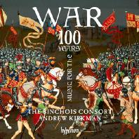MUSIC FOR THE 100 YEARS WAR/ BINCHOIS CONSORT, ANDREW KIRKMAN [뱅슈와 콘소트: 백년전쟁 음악]