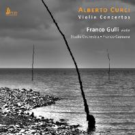 VIOLIN CONCERTOS/ FRANCO GULLI, FRANCO CAPUANA [쿠르치: 바이올린 협주곡집 - 프랑코 굴리]