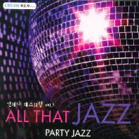 All That Jazz: Party Jazz [언제나 재즈처럼 5집]