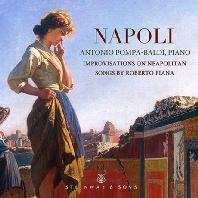 NAPOLI: IMPROVISATIONS ON NEOPOLITAN SONGS/ ANTONIO POMPA-BALDI [피아나: 나폴리 노래에 의한 즉흥곡   안토니오 폼파-발디]