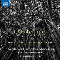 EL ARBOL DE LA VIDA: MUSIC FROM MEXICO/ GUSTAVO RIVERO [인생의 나무: 멕시코 관현악 작품집]