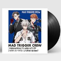 MAD TRIGGER CREW [HYPNOSISMIC] [LIMITED] [45RPM LP]