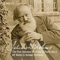 FIVE SONATAS FOR VIOLIN & PIANO VOL.2/ ULF WALLIN, ROLAND PONTINEN [브람스: 바이올린과 피아노를 위한 5개의 소나타 2집 - 울프 발린]