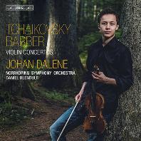 VIOLIN CONCERTOS/ JOHAN DALENE, DANIEL BLENDULE [SACD HYBRID] [차이코프스키 & 바버: 바이올린 협주곡 - 유한 달레네]