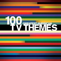 100 GREATEST AMERICAN TV THEMES [DELUXE EDITION]