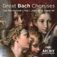 GREAT BACH CHORUSES/ THE MONTEVERDI CHOIR & JOHN ELIOT GARDINER [바흐: 위대한 합창음악 - 몬테베르디 합창단, 가디너]