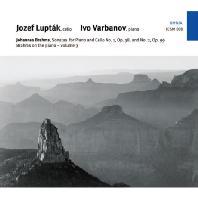 JOHANNES BRAHMS - SONATAS FOR PIANO AND CELLO & ON THE PIANO/ JOZEF LUPTAK  IVO VARBANOV [브람스: 첼로 소나타 1 & 2번]