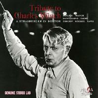 TRIBUTE TO CHARLES MUNCH: A STRASBURGER IN BOSTON [샤를 뮌슈를 추모하며: 베를리오즈, 프랑크, 생상스 외]