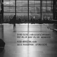 VIOLIN CONCERTOS/ PETER HERRESTHAL, OYVIND BJORA [SACD HYBRID] [발린: 언더 시티 스킨, 출현 & 부에네: 미니어처, 바이올린 협주곡]