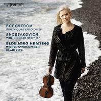 VIOLIN CONCERTOS/ ELDBJORG HEMSING [SACD HYBRID] [보르그스트룀 & 쇼스타코비치: 바이올린 협주곡 - 엘드뵤르크 헴싱]