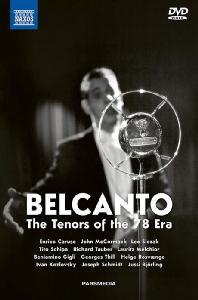 BELCANTO: THE TENORS OF THE 78 ERA [3DVD+2CD] [벨칸토: 78회전 시대의 테너들] [한글자막]