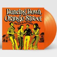 DANCING DOWN ORANGE STREET [180G ORANGE LP]
