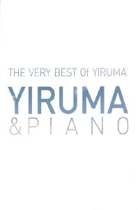THE VERY BEST OF YIRUMA [YIRUMA & PIANO]