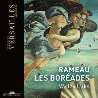 LES BOREADES/ COLLEGIUM 1704, VACLAV LUKS [라모: <레 보레아드> 전곡 - 바츨라프 루크스]