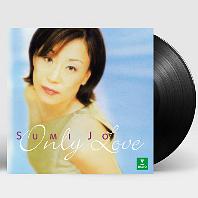 조수미(SUMI JO) - ONLY LOVE [180G LP] [한정반]*