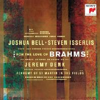 FOR THE LOVE OF BRAHMS/ STEVEN ISSERLIS, JEREMY DENK [조슈아 벨: 브람스 & 슈만]