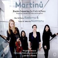 DOUBLE CONCERTOS FOR VIOLIN AND PIANO [마르티누: 바이올린과 피아노를 위한 이중협주곡]