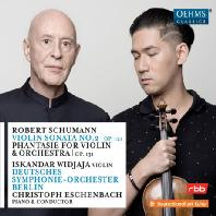 VIOLIN SONATA NO.2, OP.121 & PHANTASIE FOR VIOLIN & ORCHESTRA OP.131 [슈만: 바이올린 소나타 2번, 바이올린과 오케스트라를 위한 환상곡]