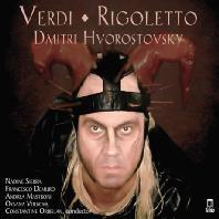 RIGOLETTO/ DMITRI HVOROSTOVSKY [베르디: 리골레토 - 흐보로스토프스키 라스트 레코딩]