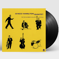 CHICO HAMILTON QUINTET + BONUS TRACK: FEAT. BUDDY COLLETTE & JIM HALL [180G LP]