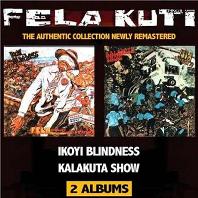 IKOYI BLINDNESS/ KALAKUTA SHOW