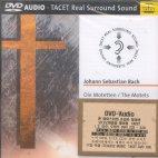 THE MOTETS BWV 225-229 [DVD AUDIO]