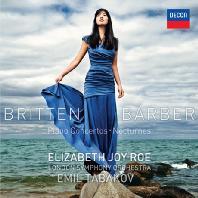 BRITTEN & BARBER: PIANO CONCERTOS, NOCTURNES/ EMIL TABAKOV [엘리자베스 조이 로: 브리튼 & 바버 피아노 협주곡]
