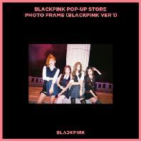 BLACKPINK VER 1: POP-UP STORE PHOTO FRAME