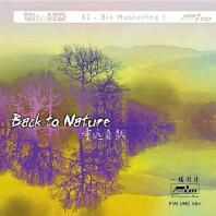 BACK TO NATURE [LIMITED EDITION ] [ULTRA HDCD]