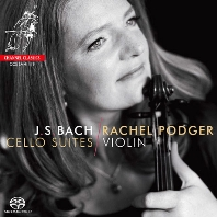 CELLO SUITES/ RACHEL PODGER [SACD HYBRID] [바흐: 무반주 첼로 모음 전곡(바이올린 연주) | 레이철 포저]