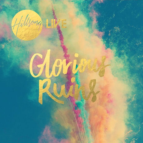 GLORIOUS RUINS: HILLSONG 2013 LIVE [힐송 라이브 2013]
