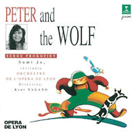 PETER AND THE WOLF & CARNIVAL OF THE ANIMALS/ KENT NAGANO [조수미: 프로코피에프 <피터와 늑대> & 생상 <동물의 사육제>]