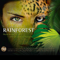 RAINFOREST: HOMMAGE TO AN ENDANGERED TREASURE