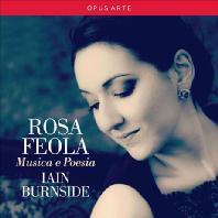 MUSICA E POESIA [로사 페올라: 레스피기 <가곡>, 리스트 <순례의 해: 이탈리아> 외]