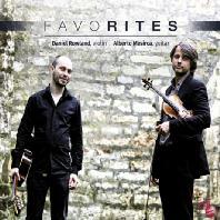 FAVORITES/ DANIEL ROWLAND, ALBERTO MESIRCA [파가니니, 파야, 피아졸라 외: 바이올린과 기타를 위한 음악]