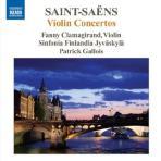 CAMILLE SAINT-SAENS - VIOLIN CONCERTOS/ FANNY CLAMAGIRAND  PATRICK GALLOIS