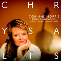 CHRYSALIS: CELLO WORKS/ CORINNE MORRIS [전환기: 하이든, 쿠프랭, 몬의 첼로 협주곡 - 코린 모리스]
