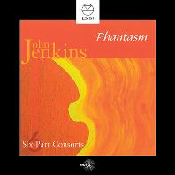 SIX-PART CONSORTS/ PHANTASM [존 젠킨스: 6성부 콘소트 전곡 - 판타즘]