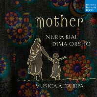 MOTHER/ DIMA ORSHO, MUSICA ALTA RIPA [누리아 리알: 어머니 - 바로크 아리아 & 아랍노래 - 디마 오르쇼, 무지카 알타 리파]