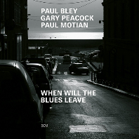 WHEN WILL BLUES LEAVE