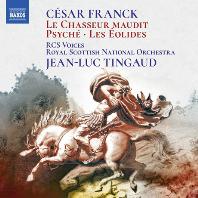 LE CHASSEUR MAUDIT, PSYCHE, LES EOLIDES/ JEAN-LUC TINGAUD [프랑크: 교향시 작품집(저주받은 사냥꾼, 프시케, 에올리드의 사람들]