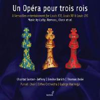 UN OPERA POUR TROIS ROIS/ GYORGY VASHEGYI [세 명의 왕을 위한 오페라: 륄리, 라모, 몽동비유, 르클레르, 글룩 외 - 바셰기]