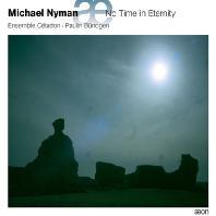 NO TIME IN ETERNITY/ ENSEMBLE CELADON, PAULIN BUNDGEN [마이클 니만: 영원한 시간은 없다 - 앙상블 셀라동 & 파울린 뷘드겐]