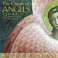 THE CHANTS OF ANGELS [SACD HYBRID] [천사의 찬송: 그레고리오 성가 - 글로리애 데이 칸토레스]